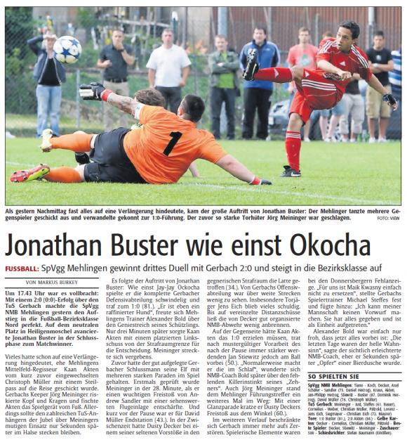 Jonathan Buster wie einst Okocha